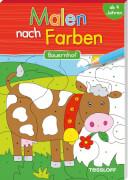 Tessloff Malen nach Farben. Bauernhof